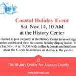 Coastal Holiday Event, Sat. Nov. 14, 10 AM at the History Center
